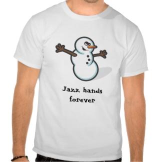 musical_theatre_optimistic_snowman_funny_tshirt-r7387139946d646f89652c78e0b8cac67_804gs_324