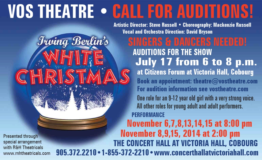 Auditions for the November 2014 Production of White Christmas are July 17. Email theatre@vostheatre.com to book yours today!