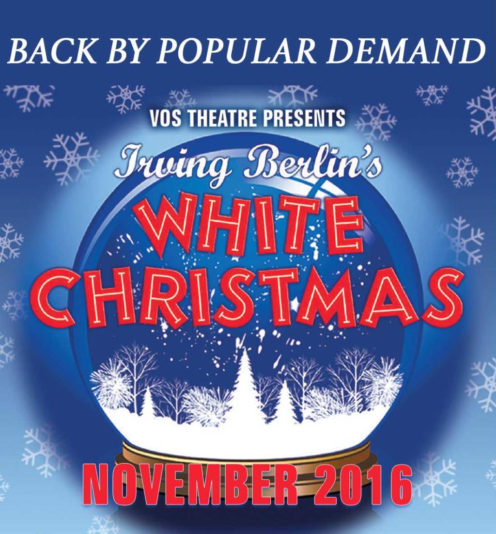 VOS Theatre presents WHITE CHRISTMAS